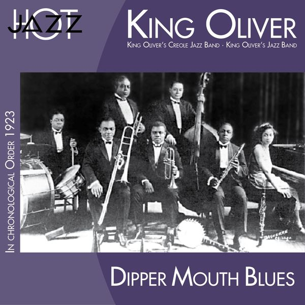 King Oliver - Dipper Mouth Blues (In Chronological Order 1923)