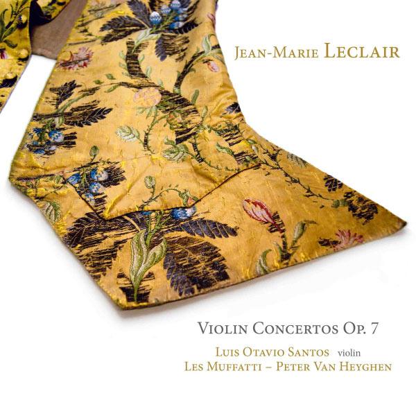 Les Muffatti - Jean-Marie Leclair : Violin Concertos, Op. 7