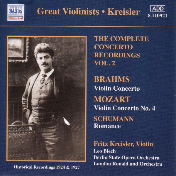 Fritz Kreisler - MOZART / BRAHMS: Violin Concertos, Vol. 2 (Kreisler) (1924, 1927)