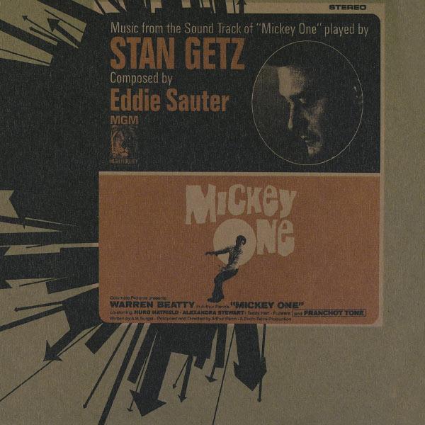 "Stan Getz - Bande Originale du Film ""Mickey One"" (Arthur Penn, 1965)"