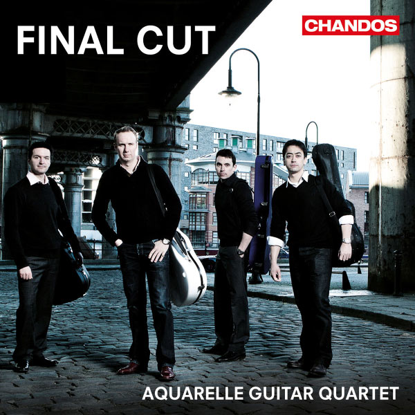 Aquarelle Guitar Quartet - Final Cut