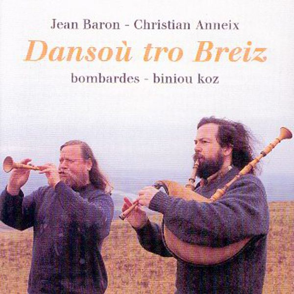 Jean Baron - Dansou tro Breiz (Breton Music - Celtic Music from Brittany - Keltia musique- Bretagne)