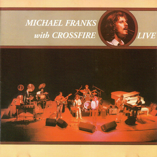 Michael Franks - Michael Franks with Crossfire