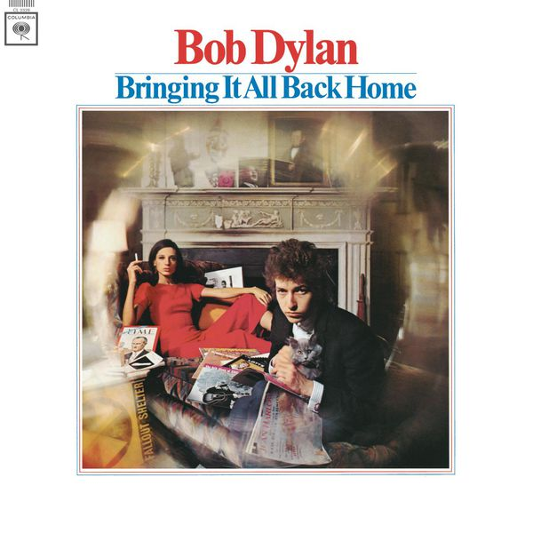 Bob Dylan - Bringing It All Back Home (2010 Mono Version)