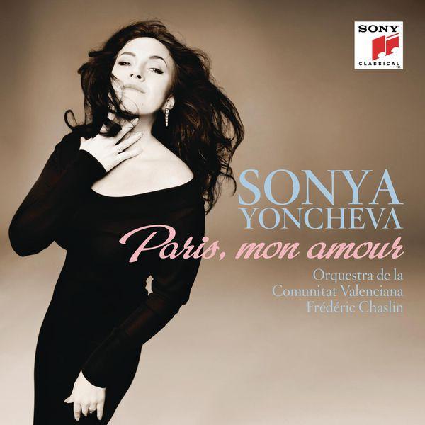 Sonya Yoncheva - Paris, mon amour