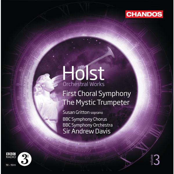 Susan Gritton - Gustav Holst : Œuvres orchestrales (Volume 3)
