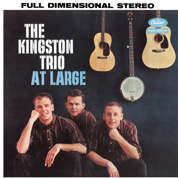 The Kingston Trio - Kingston Trio At Large