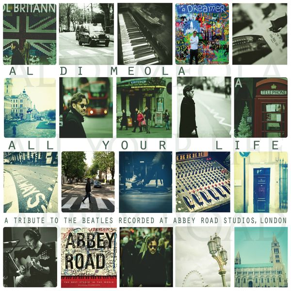 Al Di Meola - All Your Life (A Tribute To The Beatles)