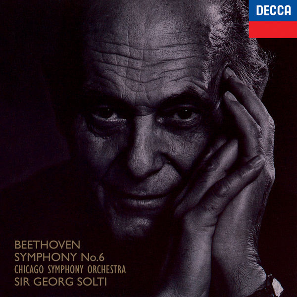 """Sir Georg Solti - Beethoven: Symphony No. 6 """"Pastoral""""; Overture Leonore No. 3"""