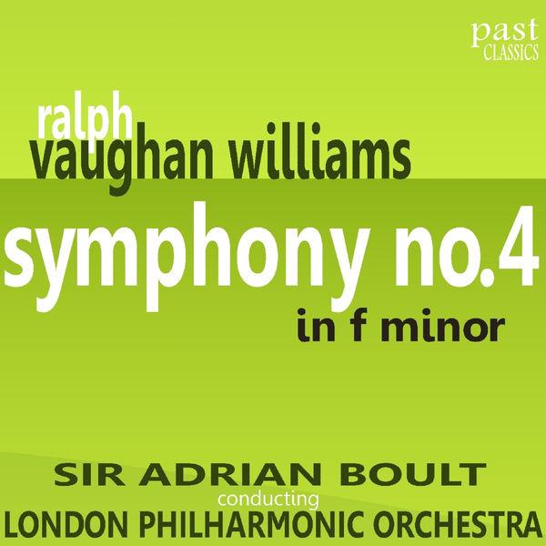 London Philharmonic Orchestra - Vaughan Williams: Symphony No. 4 in F Minor