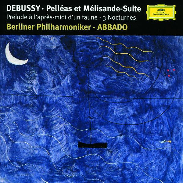 Claudio Abbado - Debussy: Prélude à l'après-midi d'un faune, 3 Nocturnes