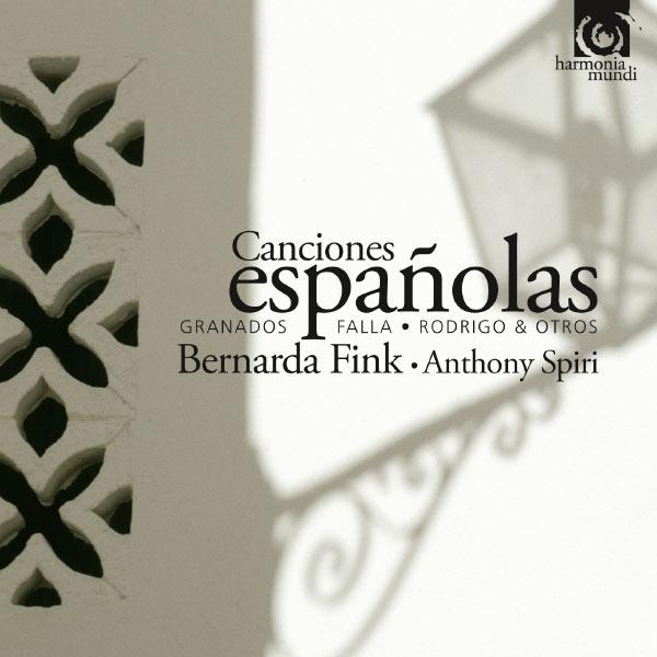 Bernarda Fink - Canciones españolas (Falla, Granados, Rodrigo)