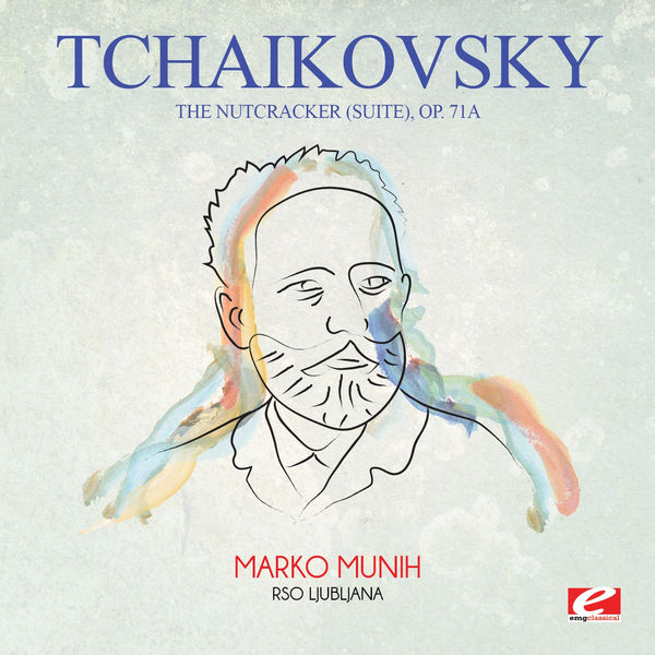 Peter Ilych Tchaikovsky - Tchaikovsky: The Nutcracker (Suite), Op. 71a