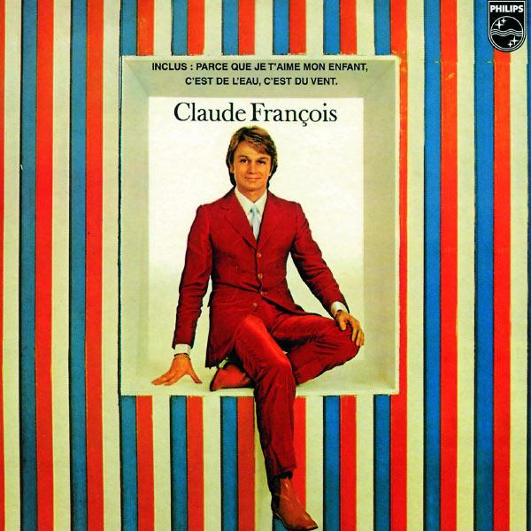 Claude François - C'Est De L'Eau C'Est Du Vent