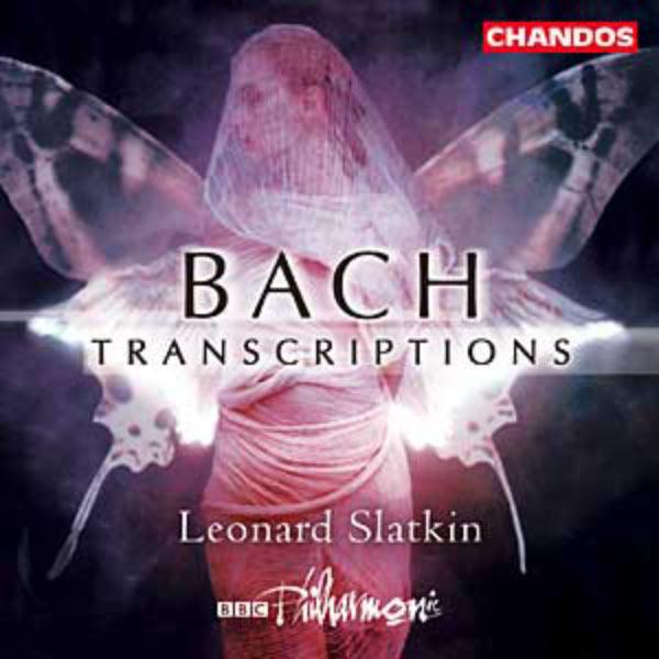 Leonard Slatkin - Bach Transcriptions (Respighi, Bantock, Honegger, Elgar, Raff, Schoenberg)