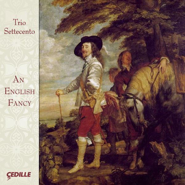 Trio Settecento|An English Fancy