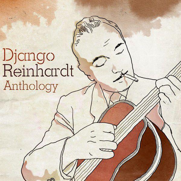 Django Reinhardt - Django Reinhardt Anthology