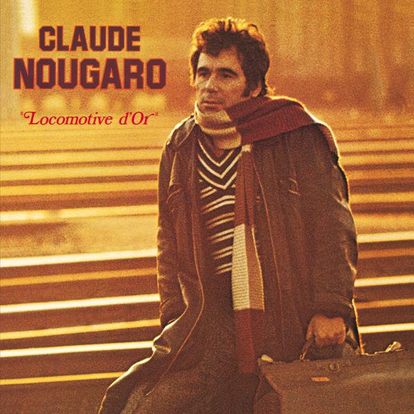 Claude Nougaro - Locomotive D'Or (1973)