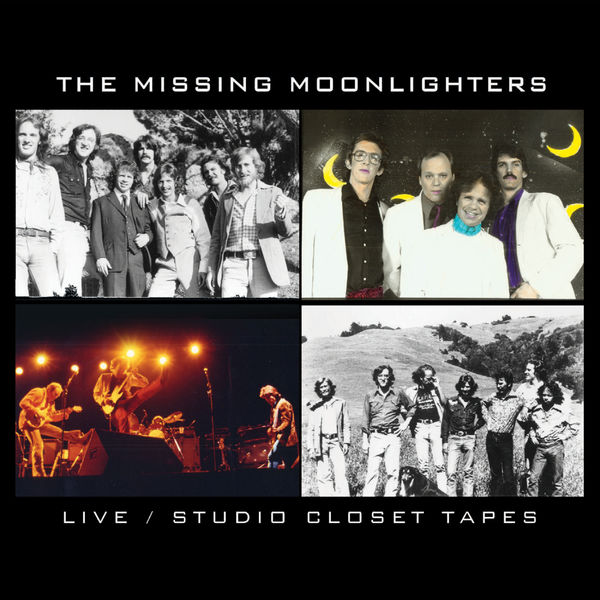 The Moonlighters - The Missing Moonlighters, Live / Studio Closet Tapes