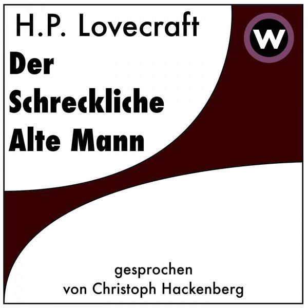 H. P. Lovecraft - Der Schreckliche Alte Mann
