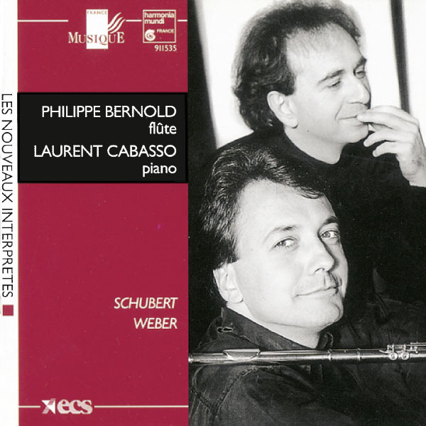Philippe Bernold; Laurent Cabasso - Schubert & Weber: Works for flute and piano