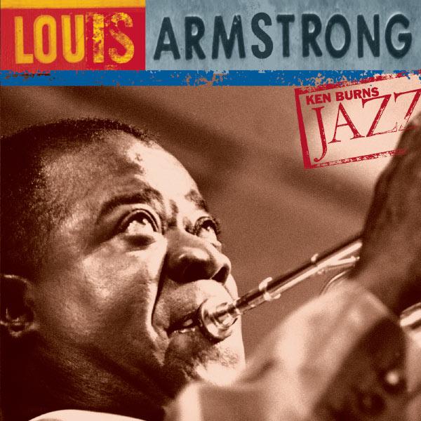 Louis Armstrong - Ken Burns Jazz-Louis Armstrong