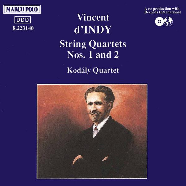 Kodaly Quartet - INDY: String Quartets Nos. 1 and 2