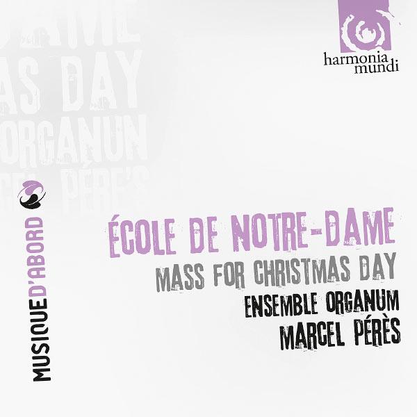 Marcel Pérès - Ecole de notre-Dame: Mass for Chrismas day