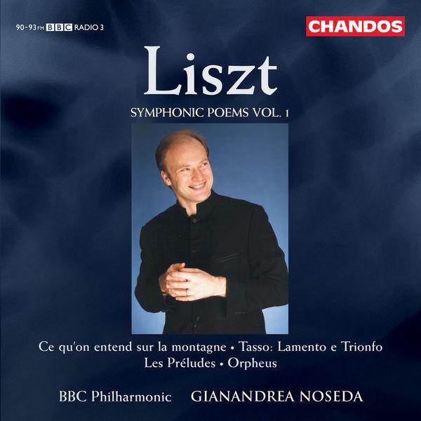 Gianandrea Noseda - Poèmes Symphoniques (Volume 1)