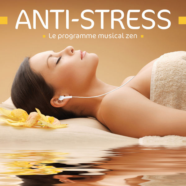 Nicolas Dri - Anti-Stress - Le programme musical zen