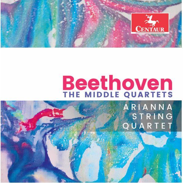 Arianna String Quartet - Beethoven: The Middle Quartets