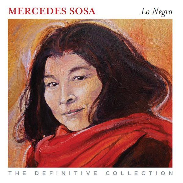 Mercedes Sosa - La Negra - The Definitive Collection