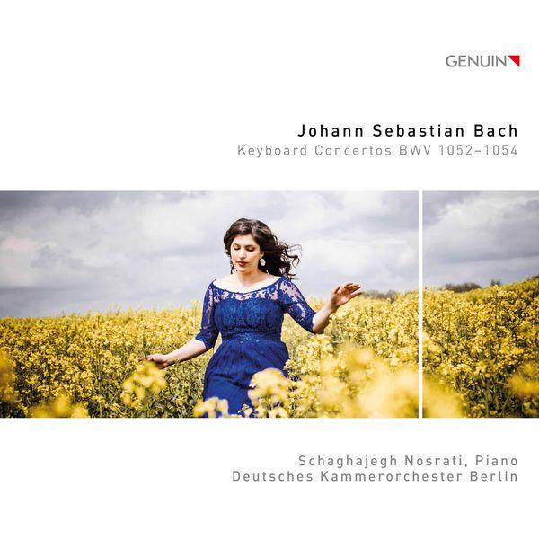 Schaghajegh Nosrati - Bach: Keyboard Concertos Nos. 1, 2 &3
