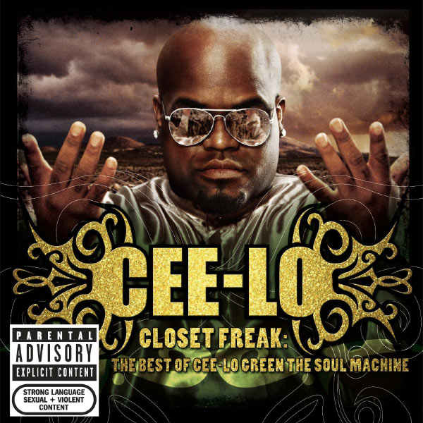 Cee-Lo - Closet Freak: The Best Of Cee-Lo Green The Soul Machine
