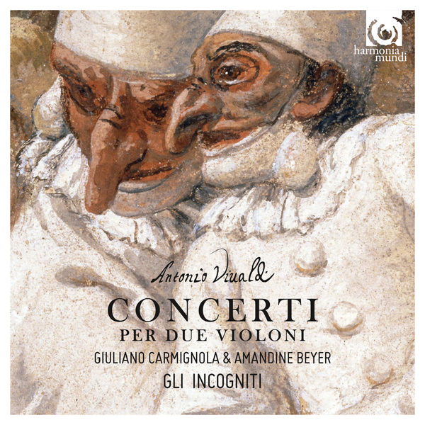 Giuliano Carmignola - Amandine Beyer - Vivaldi : Concerti per due violini