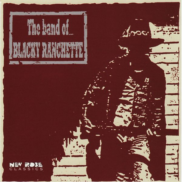 The band of...blaky ranchette - The Band Of... Blacky Ranchette
