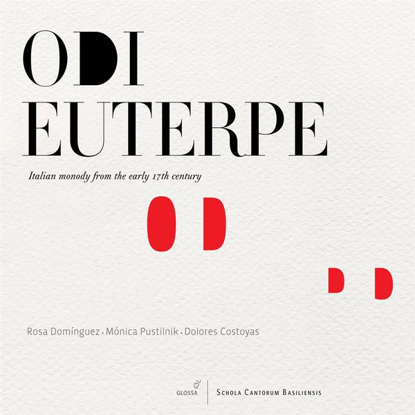 Abel Domingues - Odi Euterpe: Italian Monody From the Early 17th Century