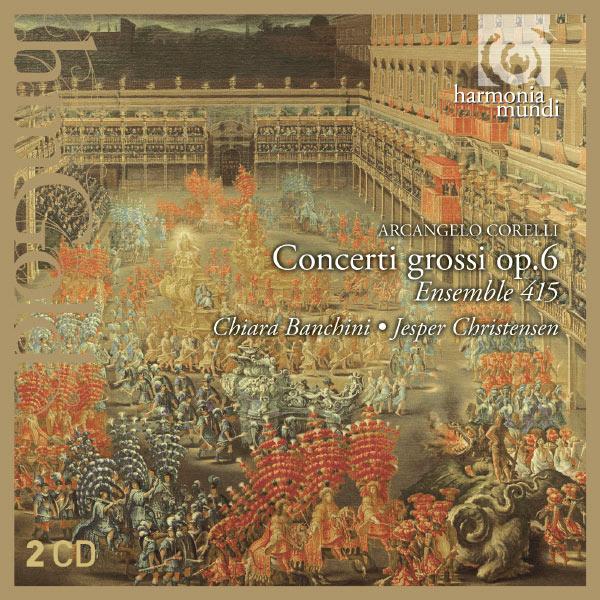 Ensemble 415 - Corelli: Concerti grossi op.6