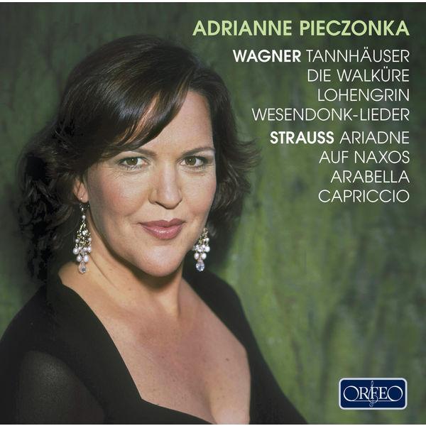 Adrianne Pieczonka - Wagner & R. Strauss: Opera Works