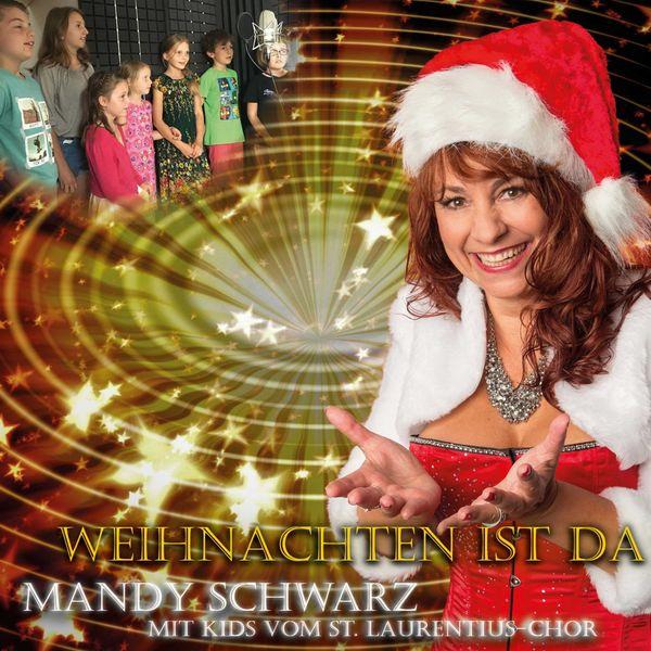Single Weihnachten.Weihnachten Ist Da Single Edit Mandy Schwarz Download And