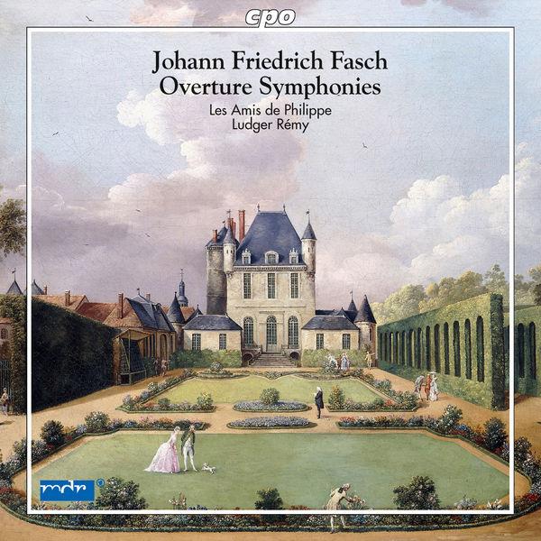 Les Amis de Philippe Fasch: Overture Symphonies