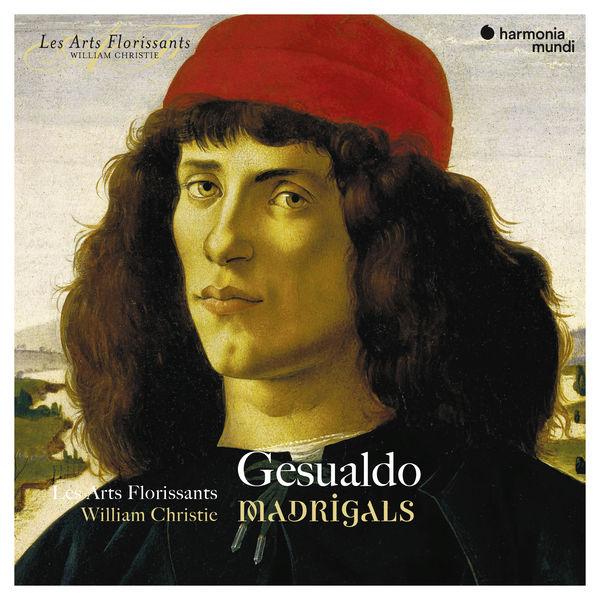 Les Arts Florissants - Gesualdo: Madrigals