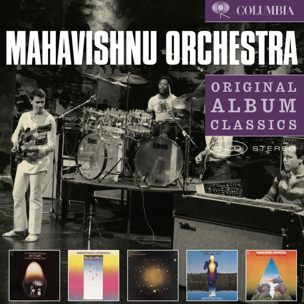 Mahavishnu Orchestra - The Inner Mounting Flame - Birds of Fire - Between Nothingness and Eternity - Apocalypse - Visions of the Emerald Beyond