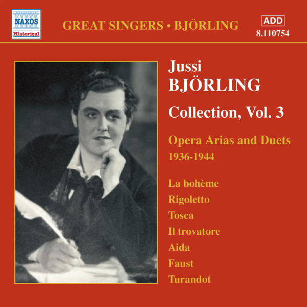 Jussi Björling - BJORLING, Jussi: Bjorling Collection, Vol. 3: Opera Arias and Duets (1936-1944)
