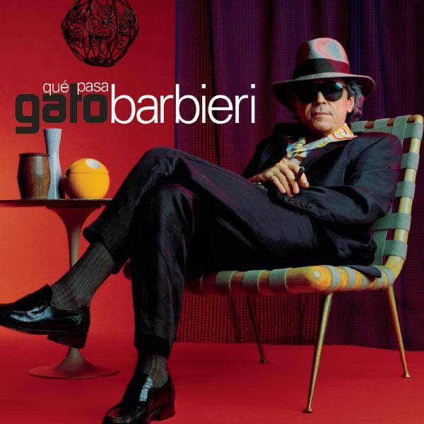 Gato Barbieri - Que Pasa