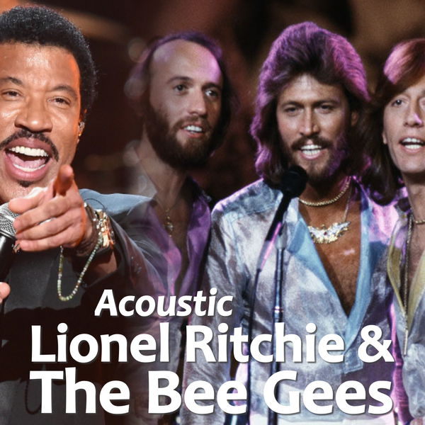 Lionel Richie - Acoustic Lionel Ritchie & The Bee Gees