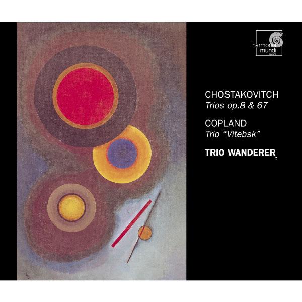 Trio Wanderer - Shostakovich: Piano Trios Op. 8 & 67