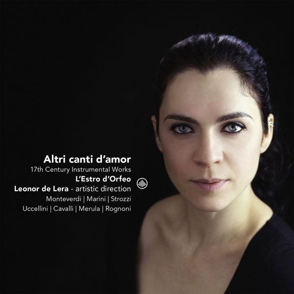 Leonor de Lera - Altri canti d'amor (Monteverdi, Marini, Strozzi...)