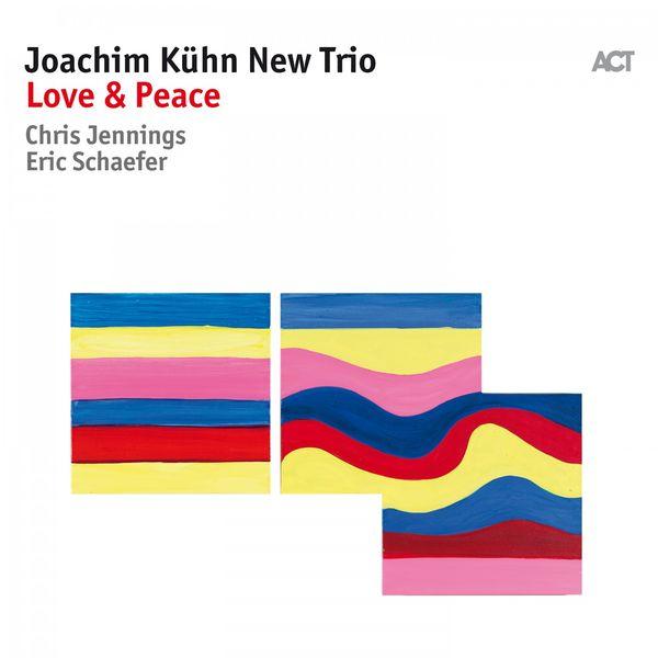 Joachim Kühn - Love & Peace