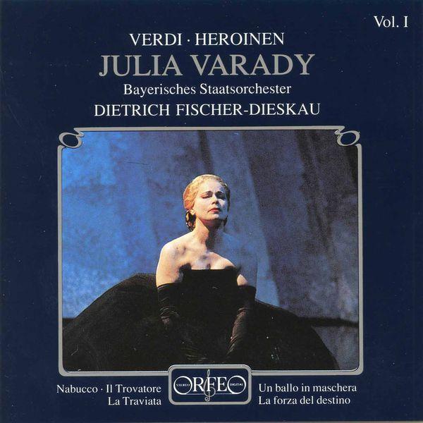Julia Varady - Verdi Heroinen, Vol. 1